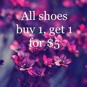 Shoes - All shoes, buy 1 get 1 for $5